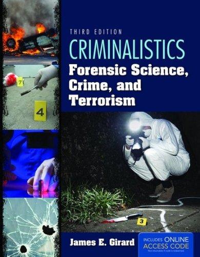 Criminalistics: Forensic Science, Crime, And Terrorism