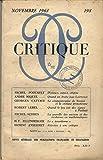 img - for CRITIQUE, NOVEMBRE 1963, N 198, MICHEL FOUCAULT, DISTANCE, ASPECT, ORIGINE, ANDRE MIQUEL, QUAND UN ARABE JUGE LAWRENCE, LE CINQUANTENNAIRE DE SWANN ET LA CRITIQUE PROUSTIENNE, MICHEL SERRES, LE TARANISME ET AUTRES ARTICLES book / textbook / text book
