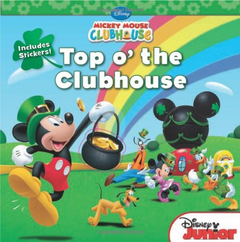 Mickey Mouse Clubhouse: Top o' the Clubhouse: Includes Stickers!