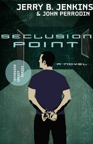 Download Seclusion Point (Renegade Spirit Series #3) ebook