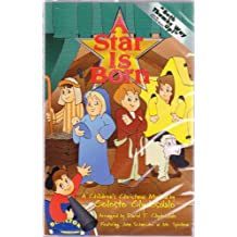 A Star is Born ~ A Children's Christmas Musical