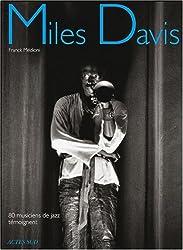 Miles Davis : 80 musiciens de jazz témoignent