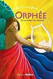 """Afficher """"Orphée et la force du chant"""""""