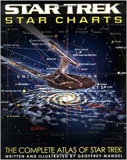 Star trek star charts the complete atlas of star trek geoffrey