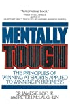 Mentally Tough, Peter J. McLaughlin and James E. Loehr, 0871315408