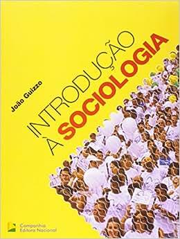 Introdução à Sociologia - Volume Único - 9788504015553