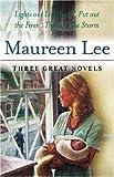 Three Great Novels, Maureen Lee, 0752852833