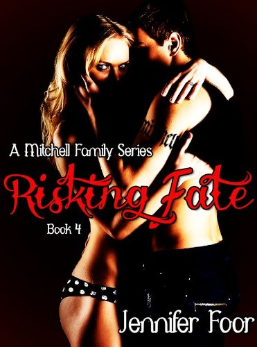 Risking Fate Mitchell Family Series Book 4 Kindle Edition By