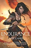 Endurance, Jay Lake, 0765326760
