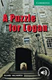 img - for A Puzzle for Logan Level 3 (Cambridge English Readers) book / textbook / text book