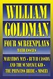 William Goldman: Four Screenplays (Applause Books)