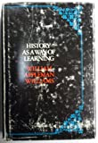 History As a Way of Learning; Articles, Excerpts, and Essays, William Appleman Williams, 0531063623