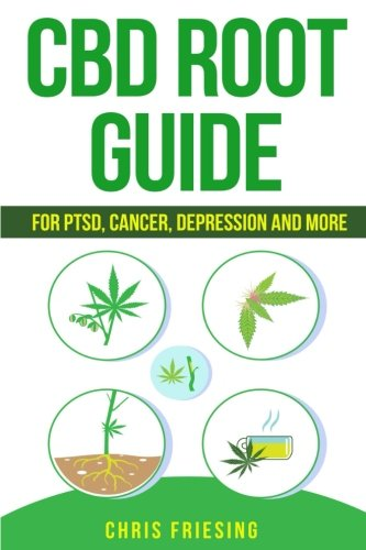 CBD-Cannabinoid-Root-Guide-For-PTSD-Cancer-Depression-and-More