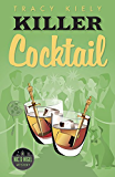 Killer Cocktail (A Nic & Nigel Mystery)