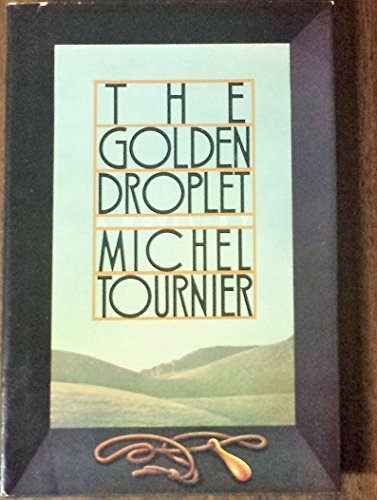 Image result for the golden droplet tournier