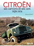 Citroën, ses camions et ses cars 1929-1974