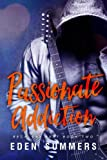 Passionate Addiction: Volume 2