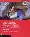 img - for Bouldering: Movement, Tactics, and Problem Solving (Mountaineers Outdoor Expert Series) book / textbook / text book
