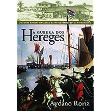 A Guerra dos Hereges