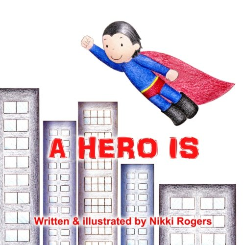 A Hero Is PDF