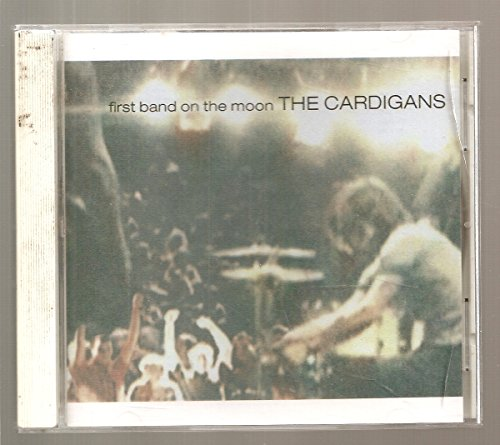 First Band on the Moon by Cardigans (1996) Audio ()