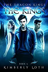 The Kings: The Dragon Kings Book 5