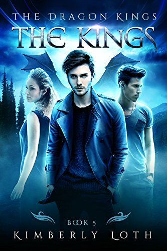 The Kings: The Dragon Kings Book 5 by [Loth, Kimberly]