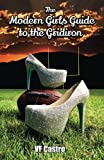 The Modern Girl's Guide to the Gridiron, V. Castro, 1484872789