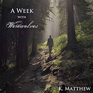 A Week with Werewolves Audiobook