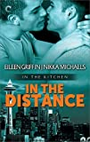 In the Distance (In the Kitchen Book 3)