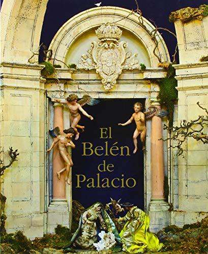 El Belén de Palacio: 4 (Colección Palatina) por Herrero Sanz, María Jesús