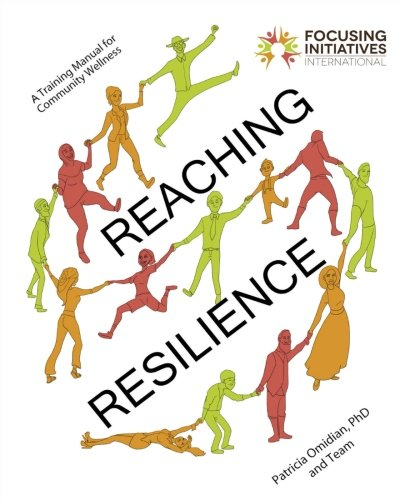 [EBOOK] Reaching Resilience: A Training Manual for Community Wellness<br />Z.I.P