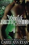 Wolf Betrayed (Talon Pack) (Volume 4)