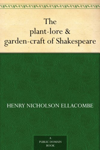 #freebooks – The plant-lore & garden-craft of Shakespeare by Henry Nicholson Ellacombe