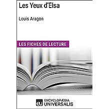 Les Yeux d'Elsa de Louis Aragon: Les Fiches de lecture d'Universalis (French Edition)