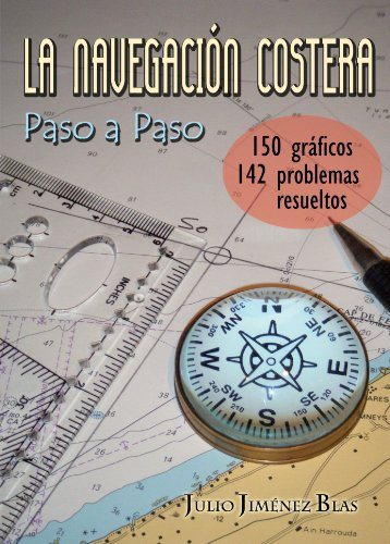 Descargar Libro La Navegacion Costera Paso A Paso Julio Jimenez Blas