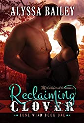 Reclaiming Clover (Lone Wind Book 1)