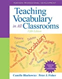 Teaching Vocabulary in All Classrooms (5th Edition) (Pearson Professional Development)