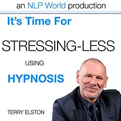 It's Time For Stressing Less With Terry Elston
