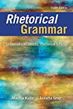 Rhetorical Grammar 8th Edition