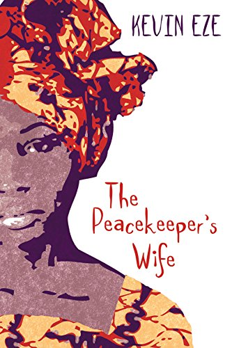 The Peacekeeper's Wife (English Edition)