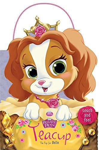 Palace Pets: Teacup the Pup for Belle (Disney Palace Pets)
