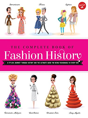 The Complete Book of Fashion History: A stylish journey through history and the ultimate guide for being fashionable in every - 60s And 70s Fashion
