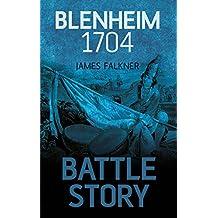 Blenheim 1704 (Battle Story)