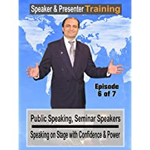 Public Speaking, Seminar Speakers Speaking on Stage with Confidence & Power #6