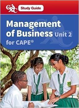 Book Management of Business CAPE Unit 2 CXC: A Caribbean Examinations Council (Caribbean Examinations Council Study Guide)
