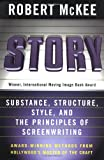 """Story - Substance, Structure, Style and The Principles of Screenwriting"" av Robert McKee"