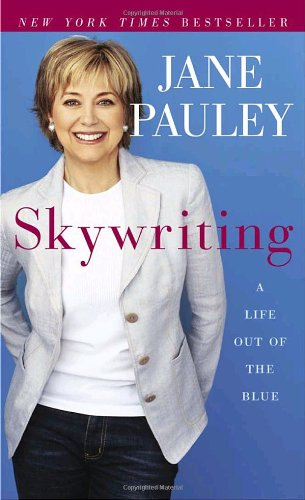 Skywriting by Jane Pauley