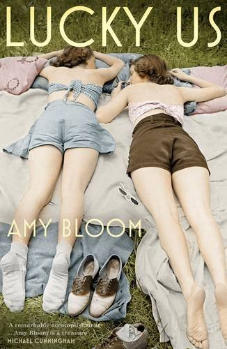 Lucky Us by Amy Bloom (2015-06-04) - APPROVED