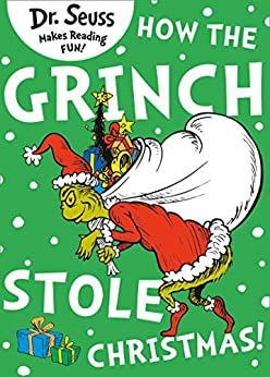 how the grinch stole christmas kindle edition by dr
